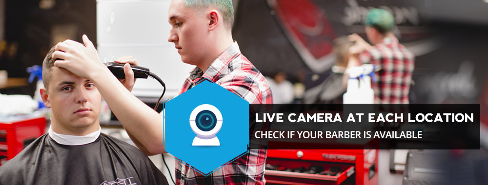 Live cameras at all locations to see if your barber is available